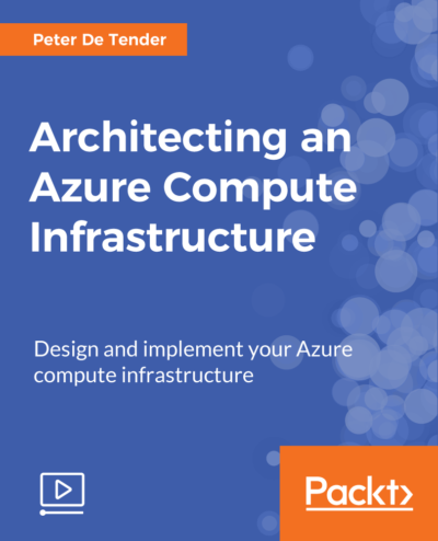 Architecting an Azure Compute Infrastructure